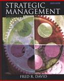 Strategic Management : Concepts and Cases, David, Fred R., 0130269956