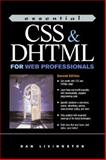 Essential CSS and DHTML for Web Professionals, Livingston, Dan and Brown, Micah, 0130649953