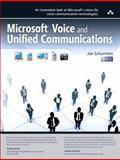 Microsoft Voice and Unified Communications, Schurman, Joe, 032157995X