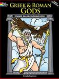 Greek and Roman Gods Stained Glass Coloring Book, Arkady Roytman, 0486469956