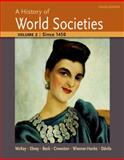 A History of World Societies, Volume 2 10th Edition