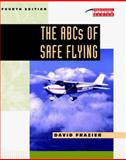The ABCs of Safe Flying, Frazier, David, 0070219966