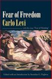 Fear of Freedom, Levi, Carlo, 0231139969