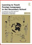 Learning to Teach Modern Languages in the Secondary School : A Companion to School Experience, Pachler, Norbert and Evans, Michael, 0415689961