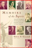 Memoirs of the Spirit : American Religious Autobiography from Jonathan Edwards to Maya Angelou, , 0802849962
