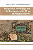 Indigenous Knowledge and the Environment in Africa and North America, , 082141996X