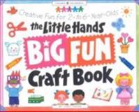 The Little Hands Big Fun Craft Book, Judy Press, 0913589969