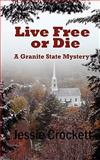 Live Free or Die, Jessie Crockett, 0982589964