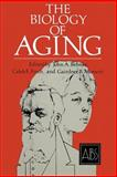 The Biology of Aging, Behnke, John A., 1461339960