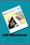 In My Wildest Dreams, Sue Freeman, 1467999962