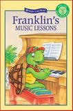 Franklin's Music Lessons, Paulette Bourgeois, 155074996X