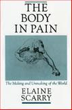 The Body in Pain, Elaine Scarry, 0195049969