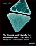 The Diatoms : Applications for the Environmental and Earth Sciences, , 0521509963