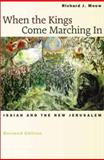 When the Kings Come Marching In : Isaiah and the New Jerusalem, Mouw, Richard J., 0802839967