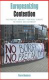 Europeanizing Contention : The Protest Against 'Fortress Europe' in France and Germany, Monforte, Pierre, 0857459961