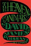 The Heaven of Animals, David James Poissant, 1476729964