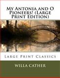 My Antonia and O Pioneers!, Willa Cather, 1492189960