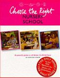 Choose the Right Nursery School, Alison Falconer, 0117819964