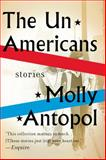 The Unamericans, Molly Antopol, 0393349969