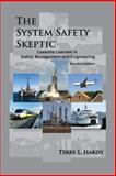 The System Safety Skeptic, Terry L. Hardy, 0985399961