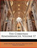 The Christian Remembrancer, James Bowling Mozley and William Scott, 1142229963