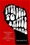 'Ever Bold to Battle Wrong, Unoke, Ewa, 1599269961