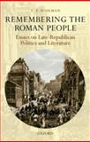 Remembering the Roman People : Essays on Late-Republican Politics and Literature, Wiseman, T. P., 0199609969