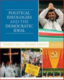 Political Ideologies and the Democratic Ideal, Ball, Terence and Dagger, Richard, 0205779964