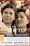 Fierce Attachments, Vivian Gornick, 0374529965