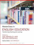 MasterClass in English Education : Transforming Teaching and Learning, , 1441129960