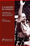 Caamaño in London : The Exile of a Latin American Revolutionary, Halliday, Fred, 1900039966