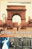 Republic of Dreams, Ross Wetzsteon, 0684869969