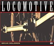 Locomotive, Solomon, Brian, 0760309965