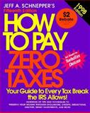 How to Pay Zero Taxes, 1998, Jeff A. Schnepper, 0070579962