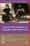 Executive Power in Theory and Practice 9780230339965