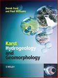 Karst Hydrogeology and Geomorphology, Williams, Paul and Ford, Derek, 0470849967