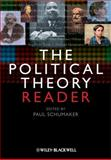 The Political Theory Reader, , 1405189967