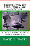 Commentary on Ezra, Nehemiah, and Esther, David Pratte, 1494819961