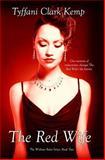 The Red Wife, Tyffani Clark Kemp, 1495359964