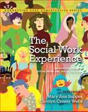 The Social Work Experience : An Introduction to Social Work and Social Welfare, Suppes, Mary Ann and Wells, Carolyn Cressy, 0205819966
