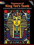Treasures of King Tut's Tomb Stained Glass Coloring Book, Arkady Roytman, 0486469964