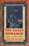 The Great Romance : A Rediscovered Utopian Adventure, TheInhabitant Staff, 0803259964