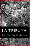 La Tribuna, Emilia Pardo Bazán, 1480019968