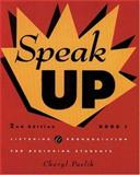 Speak Up Bk. 1 : Listening and Pronunciation for Beginning Students, Pavlik, Cheryl and Stumpfhauser De Hernandez, Anna, 0838449964