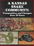 A Kansas Snake Community : Composition and Changes Over 50 Years, Fitch, Henry S., 0894649965