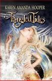 Tangled Tides, Karen Amanda Hooper, 0985589965
