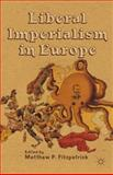 Liberal Imperialism in Europe, , 1137019964