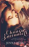 Chance Encounters, Jenna Pizzi, 1492819964