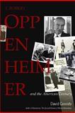 J. Robert Oppenheimer, David C. Cassidy and J. Robert Oppenheimer, 0131479962