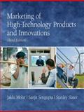 Marketing of High-Technology Products and Innovations, Mohr, Jakki J. and Sengupta, Sanjit, 0136049966